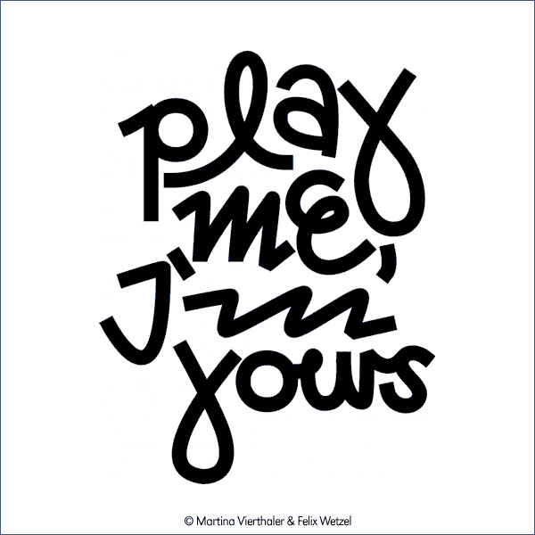 "Signet ""Play me, I´m yours"